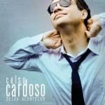 """Celso Cardoso """"Deixa Acontecer"""" (Tratore, 2009)"""