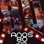 """Geração 80 """"Anos 80 -Multishow"""" (Som Livre, 2005)"""